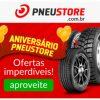 Promoção de Aniversário: Frete Grátis Sul e Sudeste nas compras acima de R$ 99,00 no PneuStore