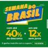 Estrela 10 - Semana do Brasil com cupom de descontos grátis de até 40% + mais 6% extra e em até 12X sem juros