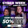 Zattini - Cyber Week - cupom de desconto grátis de no mínimo 50%