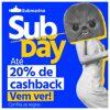 Submarino - Subday - até 20% de cashbak com AME