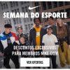 Nike - Semana do Esporte - Semana do Consumidor