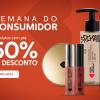 Quem disse Berenice - Semana do Consumidor com 50% de desconto