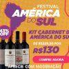Anúncio Vinho - Festival da América do sul - Kits de vinhos com até 50% de desconto