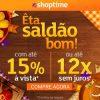 Shoptime - até 15% de desconto à vista e ate 12X sem juros