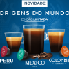 Lançamento: Origens do Mundo (Colômbia Peru e México) Edição Limitada na Dolce Gusto
