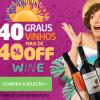 Verão 40 Graus - vinhos a partir de 40% de desconto no Wine