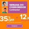 Semana do Consumidor - até 35% de desconto + 12X sem juros na Continental