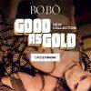 Lançamento New Collection Good as Gold da Bo.bô