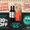 Assine o Plano Anual e 30% de desconto no Wine