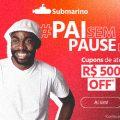 Pai sem pause até R$ 500 de desconto no Submarino