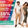 Preview Primavera Verão 22 com 15% de desconto na Pompéia