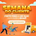 Semana do Cliente Frete Brasil Promocional fixo R$ 19.90 no TrazpraCa