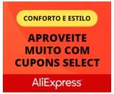 Aproveite o melhor do conforto e estilo com cupons Select no AliExpress