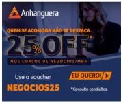 Pós-graduação na área de Negócios-MBA com 25% de desconto na Anhanguera