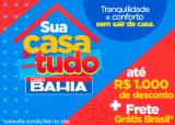 Sua Casa com Tudo: Descontos de até R$ 1.000,00 de desconto + Frete Grátis Brasil nas Casas Bahia