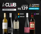Assine Le Club – Clube de Vinhos Franceces a partir de R$ 139,00 na Chez France