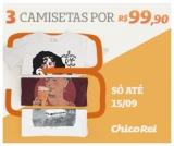Semana do Cliente: três camisetas por R$ 99,90 na Chico Rei
