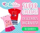 Moda Infantil com Super Ofertas e Descontos Incríveis na DaTitia