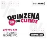 Quinzena OFF do Cliente: descontos de até 70% + descontos progressivos na Di Santinni