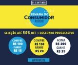 Semana do Consumidor:  50% desconto em Seleção + Descontro Progressivo de R$ 25,00 acima de R$ 200,00 na Di Santinni