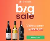 Big Sale: vinhos a partir de R$ 19,90 para sócios do Clube D no Divvino