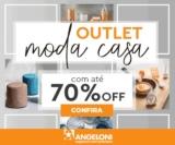 Outlet Moda Casa: até 70% de desconto no EletroAngeloni