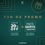 72 horas de Promo: até 20% de desconto + Frete Grátis acima de R$ 79,00 + Amostra na Eudora