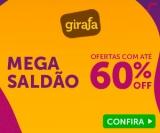 Mega Saldão: ofertas com até 60% de desconto na Girafa