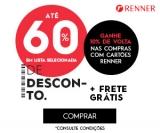 Até 60% de desconto em seleção + Cashback de 10% com cartão da loja + Frete Grátis nas Lojas Renner