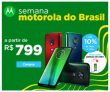 Semana Motorola do Brasil: smartphones a partir de R$ 799,00 e até 10% de desconto à vista na Motorola