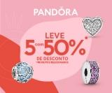 Leve cinco Produtos Selecionados com 50% de desconto na Pandora