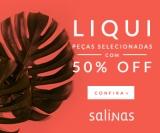Liqui: Peças Selecionadas com 50% de desconto na Salinas