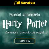 Especial Aniversário Harry Porter (livros, DVDs, brinquedos, colecionáveis e muito mais) na Saraiva