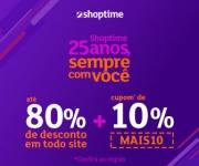 25 anos sempre com você: até 80% de desconto + 10% de desconto extra no Shoptime