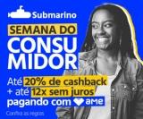 Semana do Consumidor: até 20% de cashback e até 12X sem juros com AME no Submarino