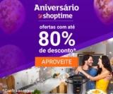 Aniversário: até 80% de desconto + até 50% de cashback com AME no Shoptime