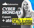 Cyber Monday: até 12% de desconto à vista +até 12% de cashback (AME) no Submarino