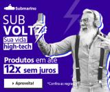 SubVoltz: smart tvs, notebooks, smartphones e muitos mais em 12X sem juros no Submarino