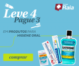 Produtos para Higiene Oral: Leve Quatro e Pague Três na DrogaRaia