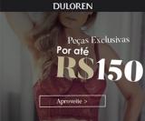 Peças Exclusivas por até R$ 150,00 em oferta da loja DuLoren