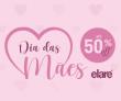 Dia das Mães: até 50% de desconto na Elare