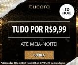 Happy Hour: Tudo por R$ 9,99 até meia noite na Eudora