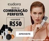 Lançamento: Glam Skyn Perfection – Monte sua combinação perfeita e economize R$ 50,00 na Eudora