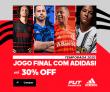 Jogo Final com Adidas Temporada 2020: com até 30% de desconto no FutFanatics