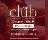 Hope Club: compre e ganhe 15% de desconto na próxima compra na Hope