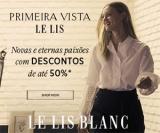 Primeira Vista: até 50% de desconto na Le Lis Blanc