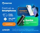 Festival de Smartphones: compre Q20 ou Twist4 e ganhe cabo ou powerbank Anker no Positivo