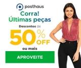 Últimos Dias: 50% de desconto + Frete Brasil por R$ 4,99 na Posthaus