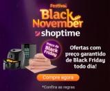 Festival Black November: ofertas com preço garantido de Black Friday no Shoptime