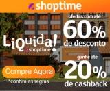 Liquida: ofertas com até 60% de desconto + até 20% de cashback no Shoptime
